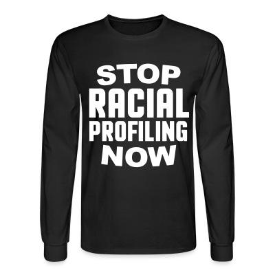 Manches longues Stop racial profiling now