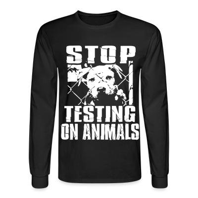 Manches longues Stop testing on animals