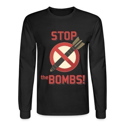 Manches longues Stop the bombs