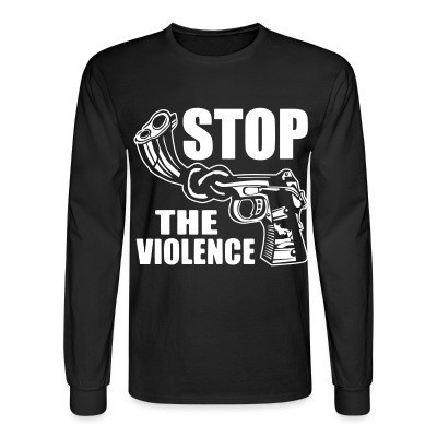 Manches longues Stop the violence