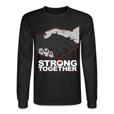 Manches longues Strong together - anti facism!