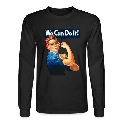 Manches longues We can do it! (Rosie The Riveter)
