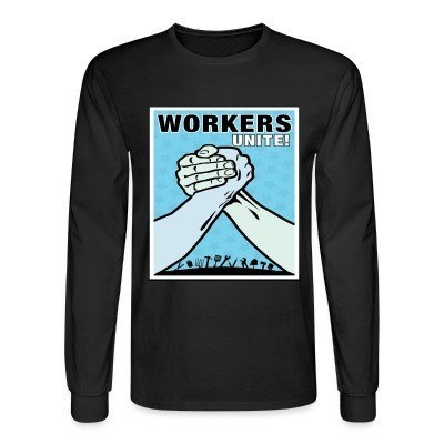 Manches longues Workers unite!