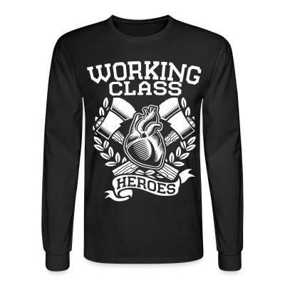 Manches longues Working class heroes