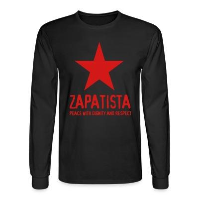 Manches longues Zapatista. Peace with dignity and respect