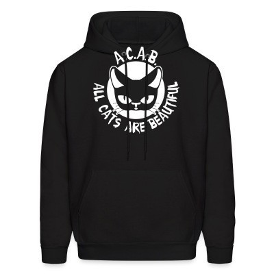 Sweat (Hoodie) A.C.A.B. All Cats Are Beautiful