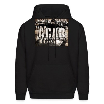 Sweat (Hoodie) ACAB All Cops Are Bastards