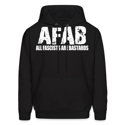 Sweat (Hoodie) AFAB All Fascists Are Bastards