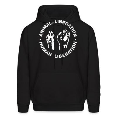 Sweat (Hoodie) Animal liberation - human liberation