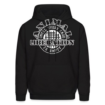 Sweat (Hoodie) Animal liberation - until every cage is empty