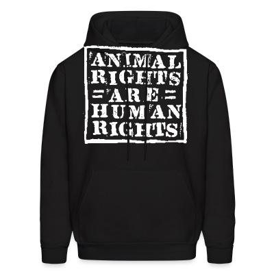 Animal rights are human rights