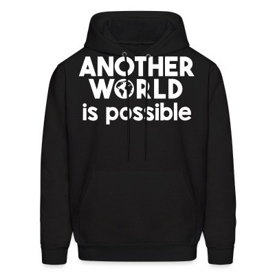 Sweat (Hoodie) Another world is possible