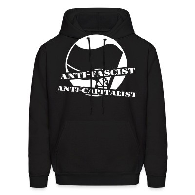 Sweat (Hoodie) Anti-fascist & anti-capitalist