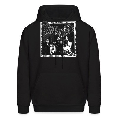 Sweat (Hoodie) Anti-Product - Big business and the government are both the fucking same. They both shit upon freedom, peace and equality.