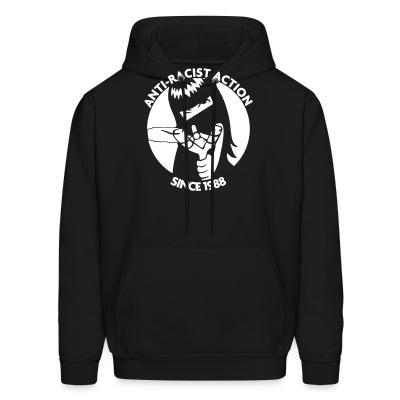 Sweat (Hoodie) Anti-racist action, since 1988