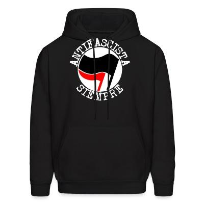 Sweat (Hoodie) Antifascista siempre