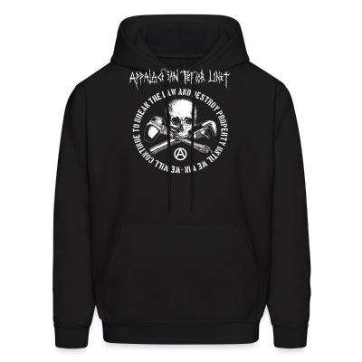 Sweat (Hoodie) Appalachian Terror Unit - We will continue to break the law and destroy property until we win
