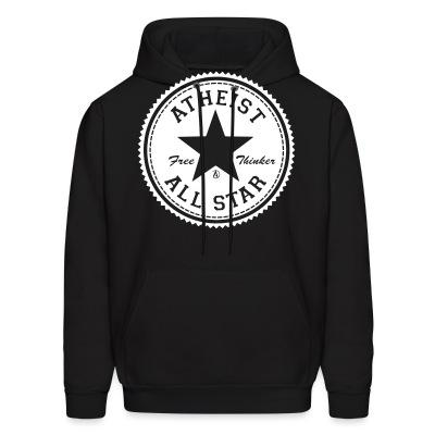Sweat (Hoodie) Atheist all star - free thinker