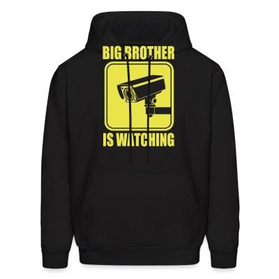 Sweat (Hoodie) Big brother is watching