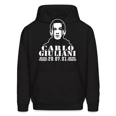 Sweat (Hoodie) Carlo Giuliani - never forget never forgive - 20.07.01