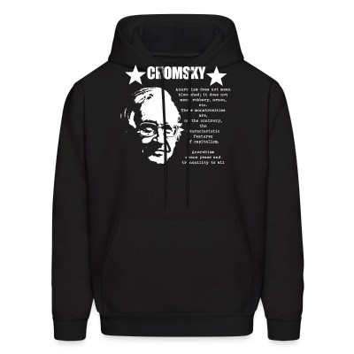 Sweat (Hoodie) Chomsky - Anarchism means peace and tranquility to all