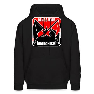 Sweat (Hoodie) Class war anarchism