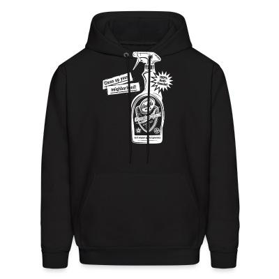 Sweat (Hoodie) Clean up your neighborhood! Antifa cleaning agent 100% anti-fascist