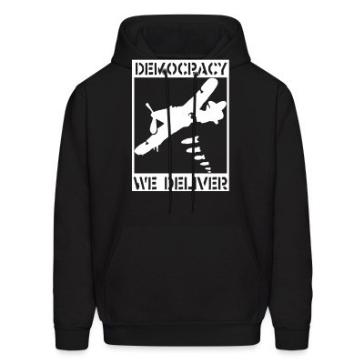 Sweat (Hoodie) Democracy we deliver