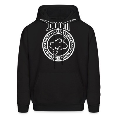 Sweat (Hoodie) Doom - against fascism, war, religion, bankers