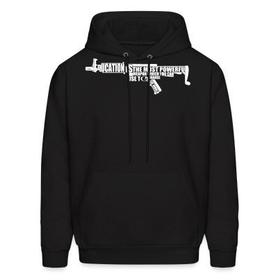 Sweat (Hoodie) Education is the most powerful weapon which you can use to change the world