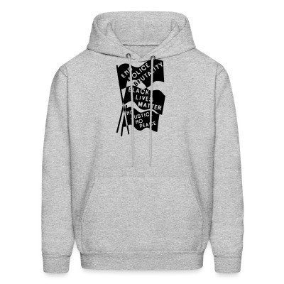 Sweat (Hoodie) End Police Brutality - Black Lives Matter - No Justice No Peace