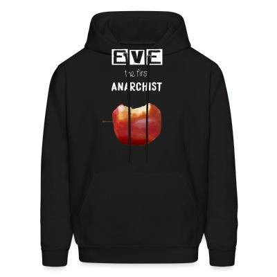Sweat (Hoodie) Eve the first anarchist