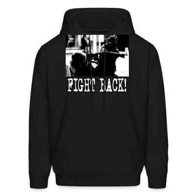 Sweat (Hoodie) Fight back!