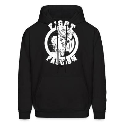 Sweat (Hoodie) Fight fascism