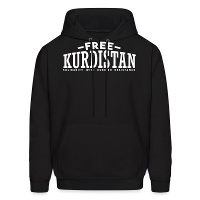 Sweat (Hoodie) Free Kurdistan! Solidarity with kurdish resistance