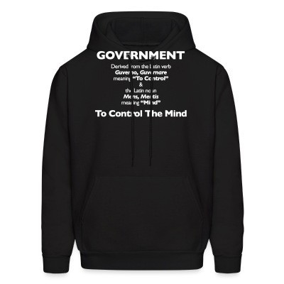 Sweat (Hoodie) Government: to control the mind