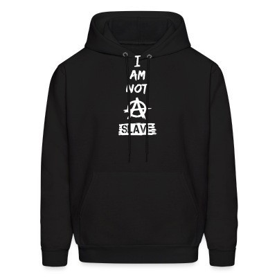 Sweat (Hoodie) I am not a slave