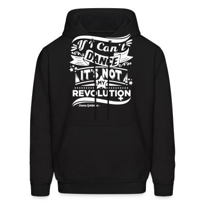 Sweat (Hoodie) If i can't dance it's not my revolution (Emma Goldman)