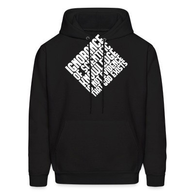 Sweat (Hoodie) Ignorance of scientific knowledge is not evidence that god exists