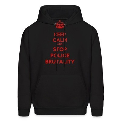 Sweat (Hoodie) Keep calm and stop police brutality