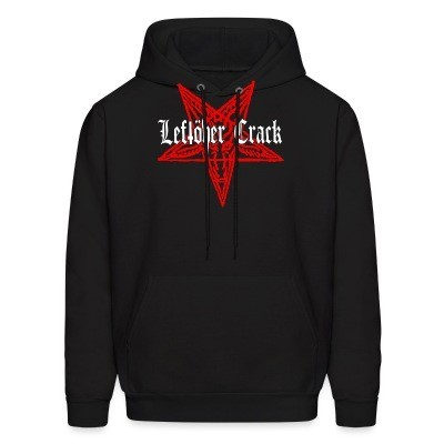Sweat (Hoodie) Leftover Crack