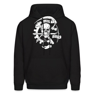 Sweat (Hoodie) Liberty or death