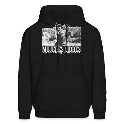 Sweat (Hoodie) Mujeres libres anarcha-feminist