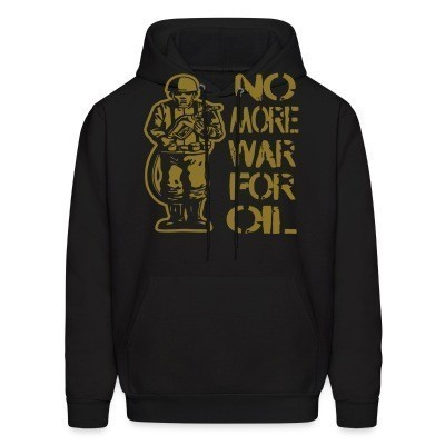 Sweat (Hoodie) No more war for oil
