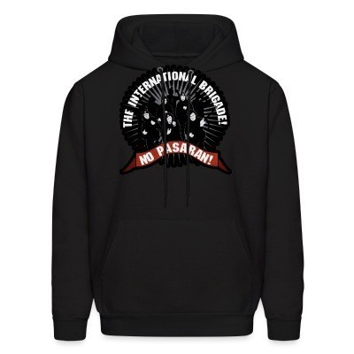 Sweat (Hoodie) No Pasaran! the international brigade!