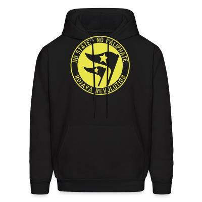 Sweat (Hoodie) No state - no caliphate. Rojava revolution