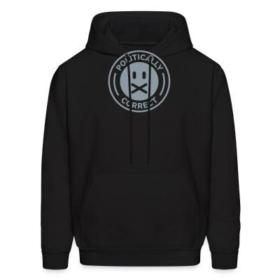 Sweat (Hoodie) Politically correct