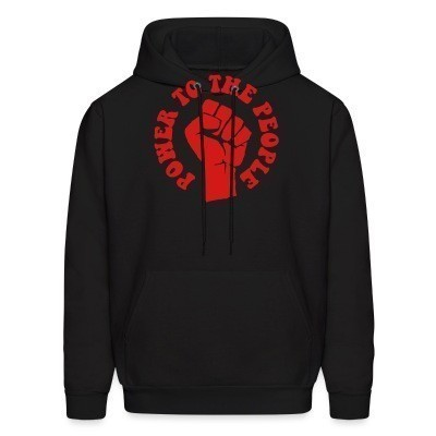 Sweat (Hoodie) Power to the people