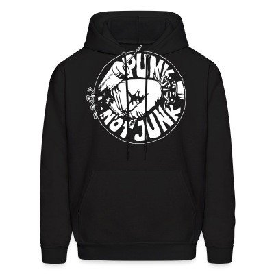 Sweat (Hoodie) Punk not junk