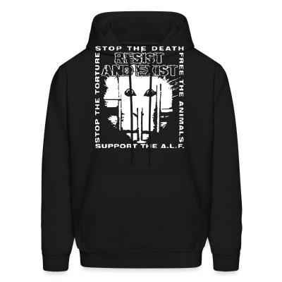 Sweat (Hoodie) Resist And Exist - Stop the death / free the animals / stop the torture / support the A.L.F.